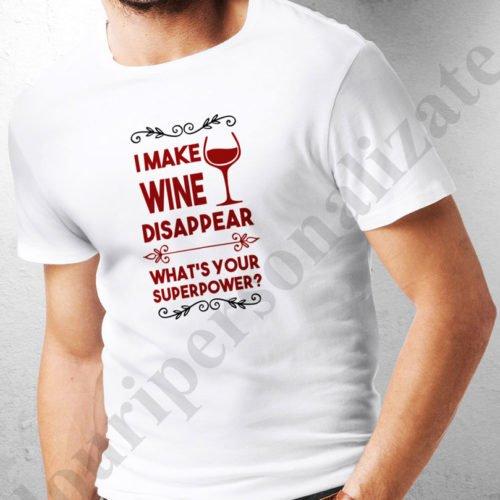 tricou personalizat i make wine disappear alb, tricouri personalizate betivi