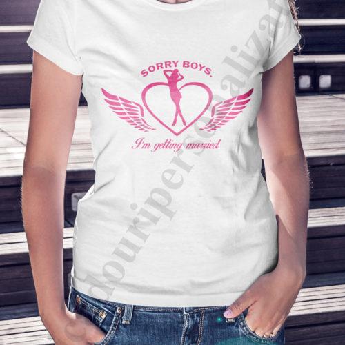 tricouri personalizate pentru burlacite, idei cadouri personalizate, Tricou personalizat sorry boys