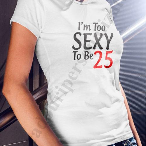 Tricou imprimat cu varsta dama