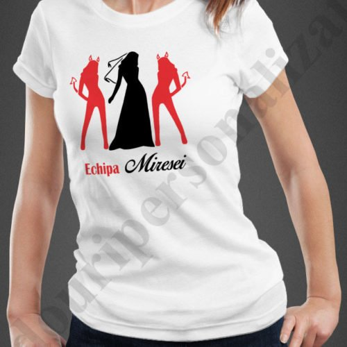 tricouri personalizate echipa miresei, tricouri personalizate pentru burlacite, idei cadouri personalizate
