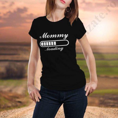 Tricouri personalizate Mommy Loading, idei cadouri personalizate