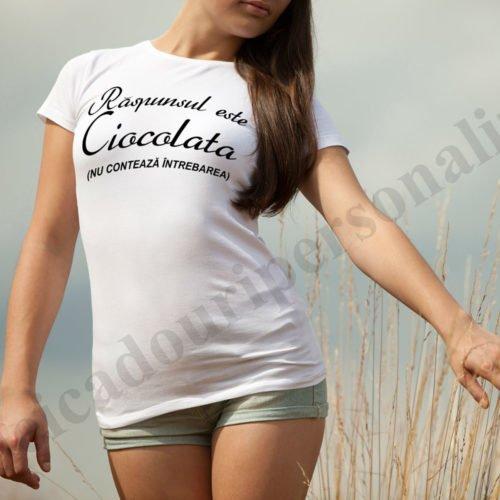 tricouri personalizate amuzante, idei cadouri personalizate, Tricou personalizat raspunsul este ciocolata