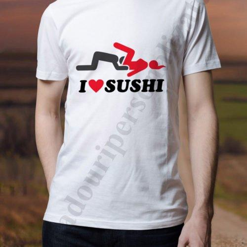 tricou cu mesaj erotic, idei cadouri personalizate, Tricouri cu mesaje I Love Sushi
