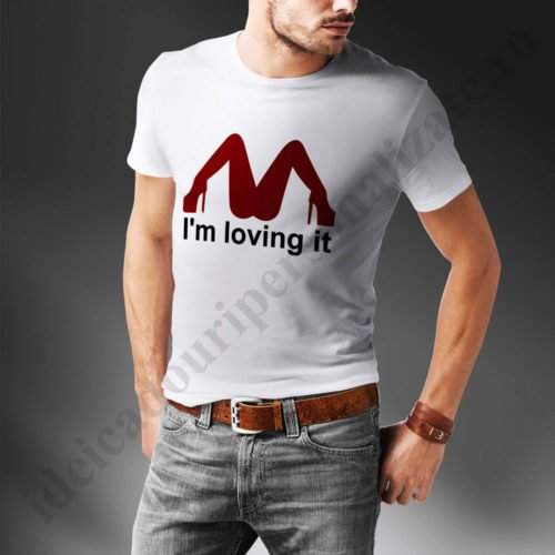 Tricouri mesaje erotice Loving It, tricouri personalizate erotice, idei cadouri personalizate