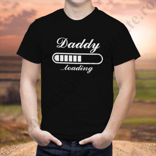 Tricouri personalizate Daddy Loading, idei cadouri personalizate