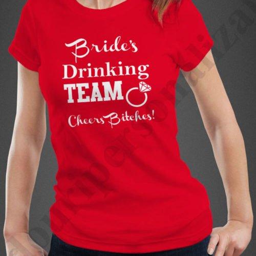 tricouri imprimate burlacite, idei cadouri personalizate, Tricouri personalizate Bride drinking team