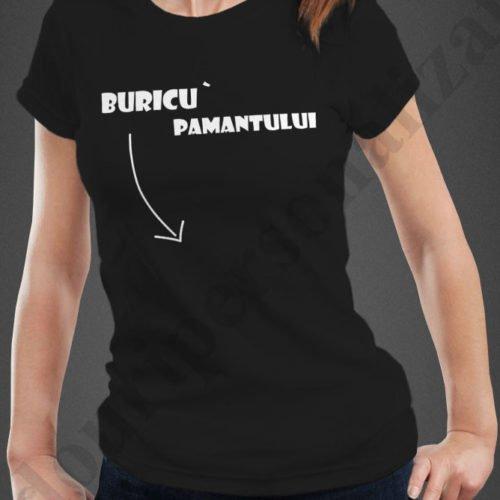 Tricou personalizat Buricu Pamantului, tricouri personalizate funny, idei cadouri personalizate