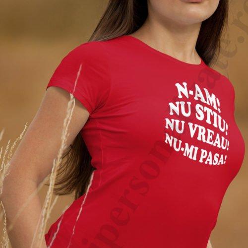 Tricouri personalizate N-am Nu stiu, tricouri cu mesaje funny, idei cadouri personalizate