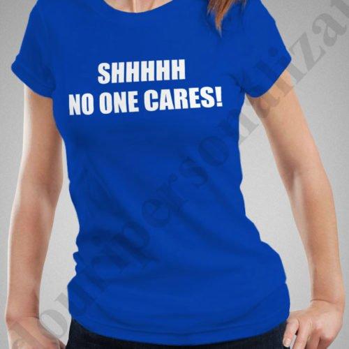 Tricouri personalizate No One Cares, tricouri motivationale, idei cadouri personalizate