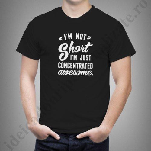 Tricouri personalizate Not Short, tricouri personalizate amuzante, idei cadouri personalizate