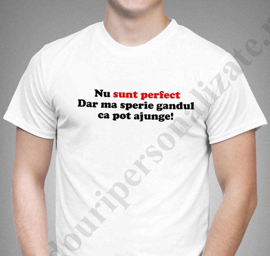 vastă selecție cauta cel mai bun preț Tricouri personalizate Nu sunt Perfect - Bumbac 100% - Tricou cu ...