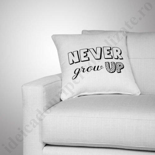 Perna Never Grow, perne copii, perna fete, perne personalizate