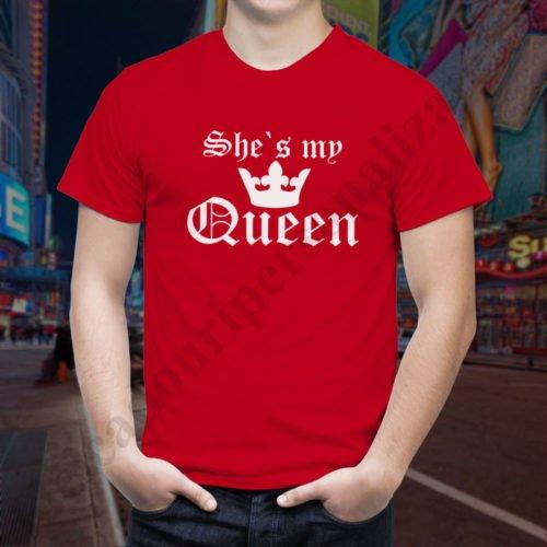 Tricou barbati My Queen, tricouri cupluri, tricouri barbati, idei cadouri personalizate