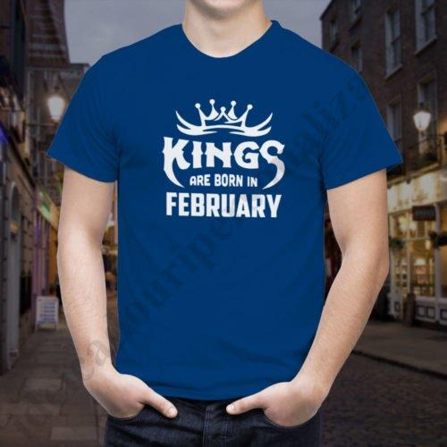 Tricou Kings February, tricouri aniversare, idei cadouri personalizate
