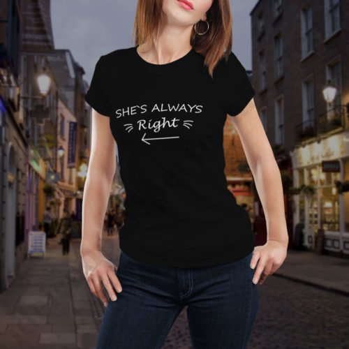 Tricou Always Right, tricouri BFF, idei cadouri personalizate