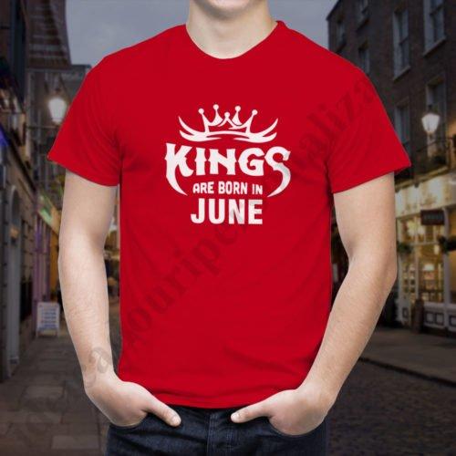 Tricou Kings June, tricouri aniversare, idei cadouri personalizate