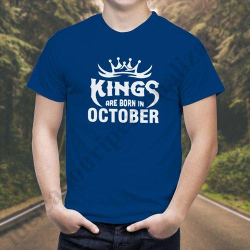 Tricou Kings October, tricouri aniversare, idei cadouri personalizate