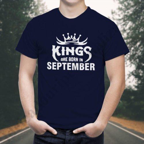 Tricou Kings September, tricouri aniversare, idei cadouri personalizate