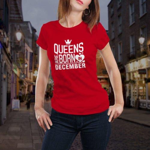 Tricou Queens December, tricouri aniversare, idei cadouri personalizate