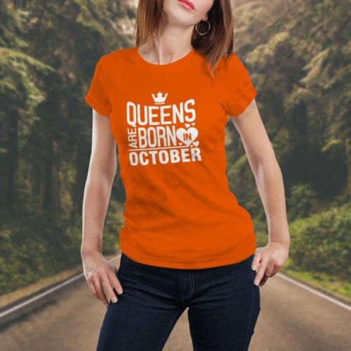 Tricou Queens October, tricouri aniversare, idei cadouri personalizate