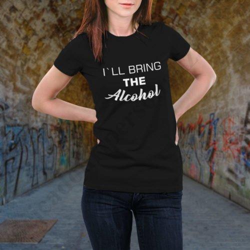 Tricou Bring the Alcohol, tricouri BFF, idei cadouri personalizate