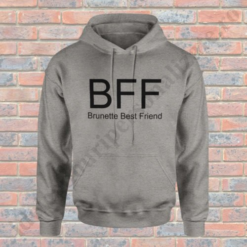 Hanorac Brunette, haorace BFF, idei cadouri personalizate