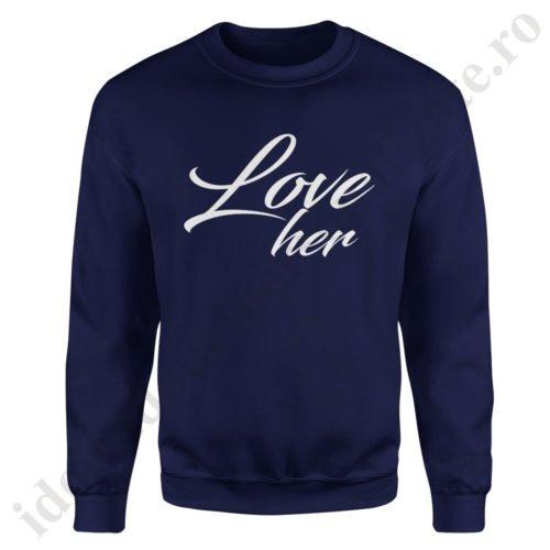 Pulover barbat Love Her, pulovere cupluri, sweatshirt barbati, idei cadouri personalizate