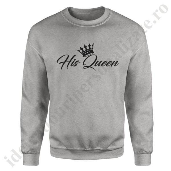 Pulover dama His Queen, pulovere cupluri, sweatshirt dame, idei cadouri personalizate