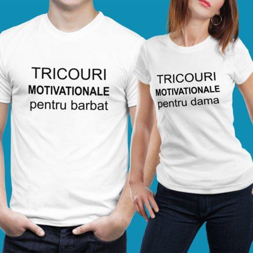 Tricouri Motivationale