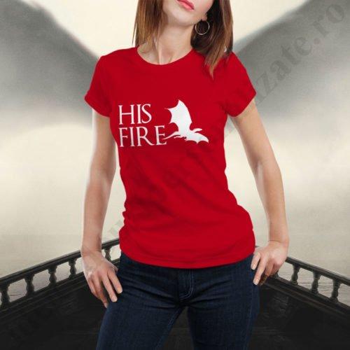 Tricou cupluri His Fire, tricouri cupluri, idei cadouri personalizate