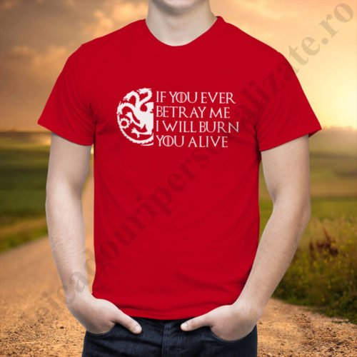 Tricou GoT Burn - Barbat, tricouri game of thrones, idei cadouri personalizate