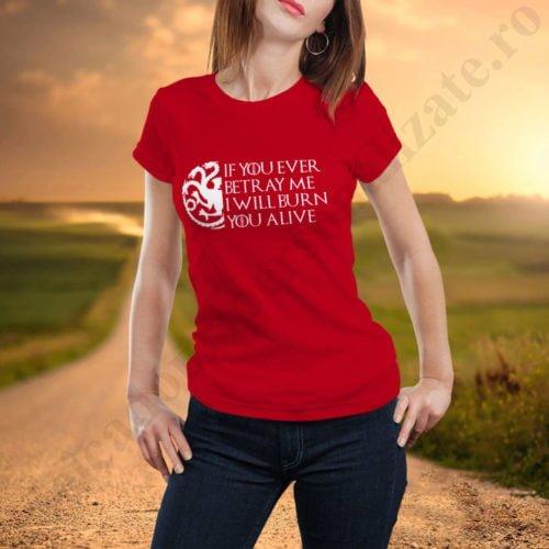 Tricou GoT Burn - Dama, tricouri game of thrones, idei cadouri personalizate