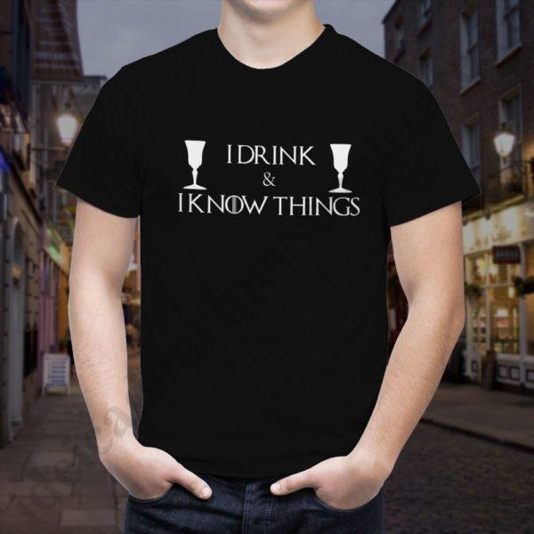 Tricou GoT I Drink - Barbat, tricouri game of thrones, idei cadouri personalizate
