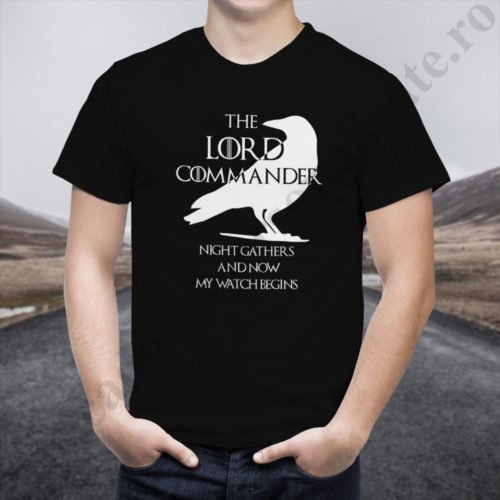 Tricou Lord Commander, tricouri game of thrones, idei cadouri personalizate