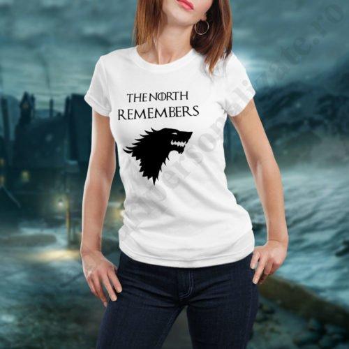 Tricou The North Remembers - Dama, tricouri game of thrones, idei cadouri personalizate