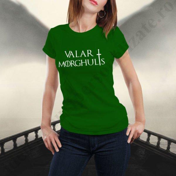 Tricou Valar Morghulis - Dama, tricouri game of thrones, idei cadouri personalizate