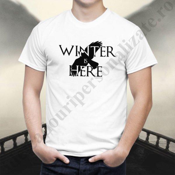 Tricou Winter is Here, tricouri Game of Thrones, idei cadouri personalizate